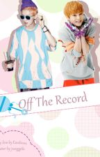Off The Record [XiuHan/Trad] by loenpark06