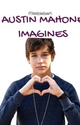 Austin Mahone Imagines Wattpad