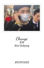 Change。taehyung  by byuntaex