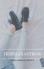 Hermanastros by carlha_15