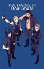 FFXV X Reader One-Shots by ForeverFantasies