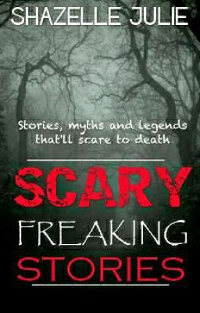 Scary Stories, Myths And Legends by ShazelleJulie
