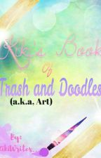 Kiki's Book of Trash and Doodles (a.k.a, art) by _KikiWrites__