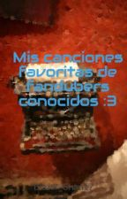 Mis canciones favoritas de fandubers conocidos :3 by Gema_Sempai05