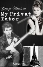 My Privat Tutor I George Harrison Fanfiktion by Nicki1960