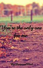 You're the only one for me -FierroChase by DesguisedElm8