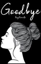 Goodbye by KayHorwitz