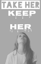 Take Her Keep Her //Eesti Keeles by Arthysss
