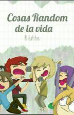 Cosas Random De La Vida by AliGatitos