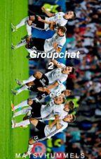 Groupchat 2| Die Mannschaft| by matsvhummels