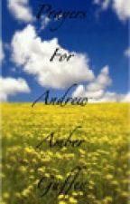Prayers For Andrew by XxGloomyBearDoomxX
