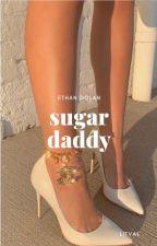 Sugar Daddy|| E.D by LitVal