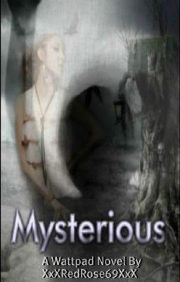 Mysterious by XxXRedRose69XxX