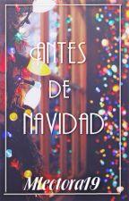 Antes de Navidad by Mlectora19