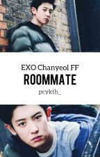 Roommate (EXO/Chanyeol FF) by pcykth_