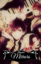 Mirrors || Diabolik Lovers by Akane66