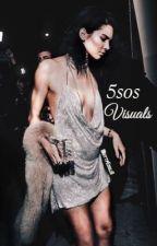 5sos ✓ visuals  by httpEmiliA