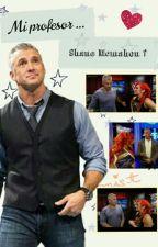Mi profesor ... Shane Mcmahon ? by ValeAmbreigns
