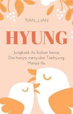 HYUNG [KookV] by TaeTianKuuk