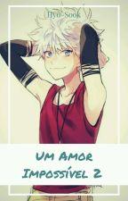 Um Amor Impossível 2 - A Querra  by Hyo-Sook