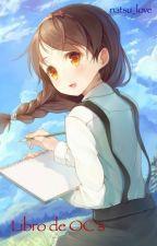 Libro de OC's [Pedidos Cerrados] by natsu_love