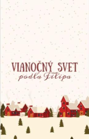 Vianočný svet podľa Filipa by woopribehyoow