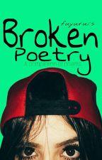Broken Poetry  by fuyurui
