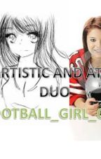 The Artistic and Athletic Duo by Writer_probz