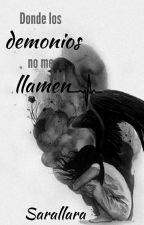 Donde los demonios no me llamen by Tharith