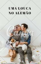 Uma Loka No Alemão by ei_menina