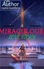 Miraculous love story(Deutsch) by Sophiasouthforce