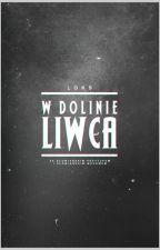 w dolinie liwca | legendy polskie by _PrincessLeia_
