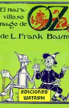 El maravilloso mago de Oz by EdicionesWatashi
