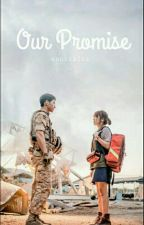 Our Promise [Editing] by annisafna