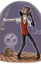 Don't Starve, Wilson x Reader by CookieMonster339
