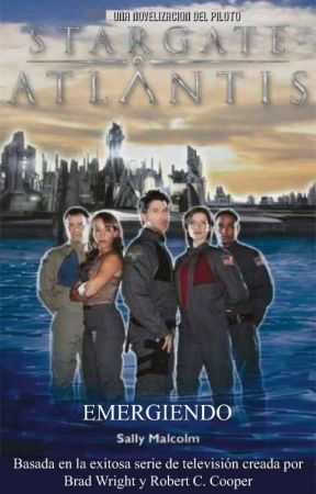 Stargate Atlantis: Emergiendo by EdicionesWatashi