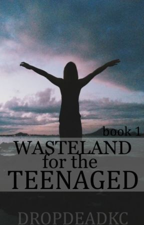 Wasteland For The Teenaged (Vic Fuentes Fanfiction) by dropdeadkc