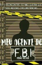 Meu Agente Do FBI. by PedroVictor414