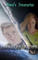 Alana's Enterprise: Darkness Rising by AlanaPike