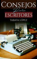 Consejos para escritores. by TabataLopez