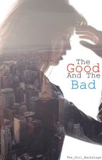 The Good And The Bad by The_Girl_Backstage