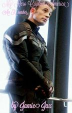 My Hero Captain America (An X Reader) Unedited by Leg_of_the_sea