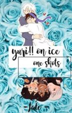 yuri!! on ice one shots by sxarletfate