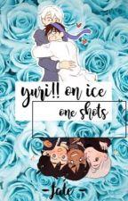 yuri!! on ice one shots by sxarletfate