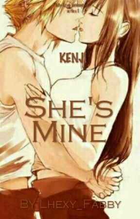 She's Mine Finale [KENJI] My LOVE Adventure Series  by Lhexy_Fabby