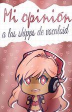 Mi opinión a los shipps de vocaloid. by Puni-chan