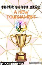 Super Smash Bros - A New Tournament by Pandicorn55