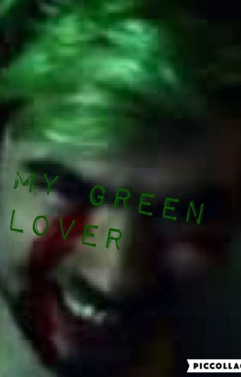 My Green Lover (Anti x reader)