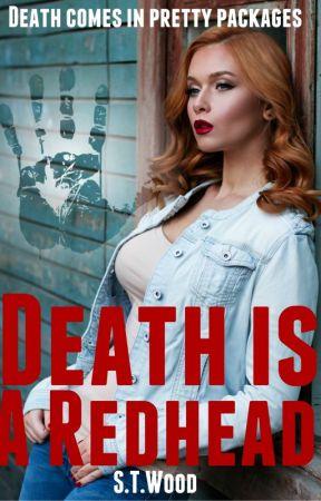 Death Is A Redhead by CloudNineShine