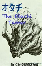 The Otachi Tamer - A Pacific Rim Fanfic by CarolineCipher